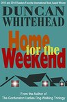 Home For The Weekend: A Psychological Thriller