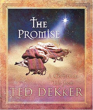The Promise by Ted Dekker