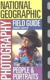 National Geographic Photography Field Guide: People & Portraits