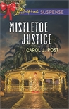 Mistletoe Justice by Carol J. Post