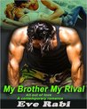 My Brother, My Rival (My Brother, My Rival, #1)
