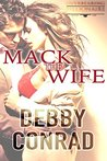 Mack The Wife (The Overbearing Billionaires, #1)