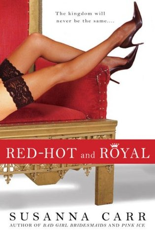 Red-Hot and Royal by Susanna Carr