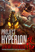 Project Hyperion (Kaiju #4)