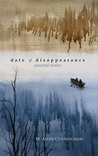 Date of Disappearance: Assorted Stories