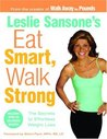 Eat Smart, Walk Strong: The Secrets to Effortless Weight Loss