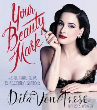your beauty mark dita von teese pdf free