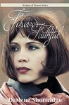 Forever Faithful (Women of Prayer Book 4)