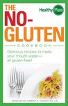 The No-Gluten Cookbook: Delicious Recipes to Make Your Mouth Water...all gluten-free! (Healthy Plate)