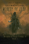 Weapon of Fear by Chris A. Jackson