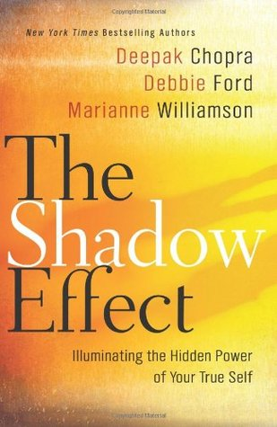 The Shadow Effect: Illuminating the Hidden Power of Your True Self
