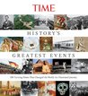 History's Greatest Events: 100 Turning Points That Changed the World: An Illustrated Journey