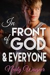 In Front of God and Everyone (Pay it Forward #1)