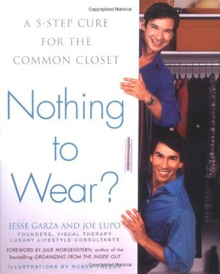 Nothing to Wear?: A Five-Step Cure for the Common Closet