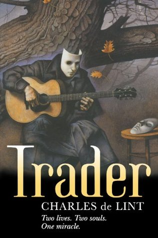 Trader by Charles  de Lint