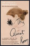 The Quiet Room: A...