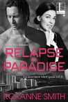 Relapse In Paradise (Long Shot Romance, #2)