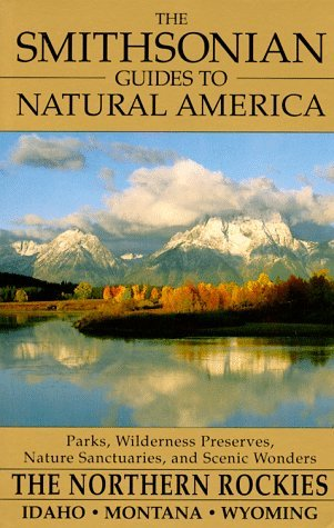 The Smithsonian Guides to Natural America by Tom Schmidt