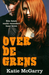 Over de Grens (Pushing the Limits, #1)