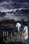 Blood of the Queen (Orc Saga, #2)