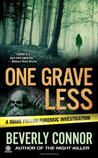 One Grave Less (Diane Fallon Forensic Investigation #9)