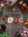 Rocktown Food: Stories from Virginia's First Culinary District