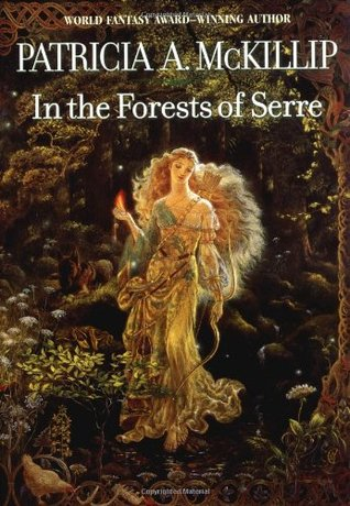 In the Forests of Serre by Patricia A. McKillip
