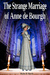 The Strange Marriage of Anne de Bourgh