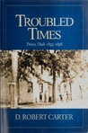 Troubled Times: Provo, Utah, 1855-1856