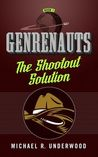 The Shootout Solution by Michael R. Underwood