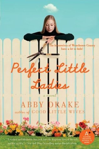 Perfect Little Ladies by Abby Drake