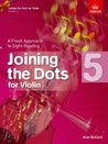 Joining the Dots for Violin, Grade 5: A Fresh Approach to Sight-Reading (Joining the dots (ABRSM))