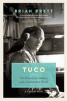Tuco: The Parrot, the Others, and A Scattershot World