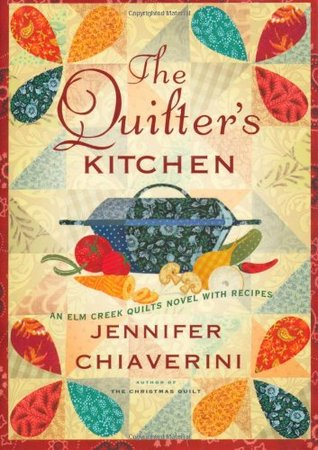 The Quilter's Kitchen by Jennifer Chiaverini