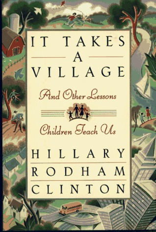 It Takes a Village: And Other Lessons Children Teach Us