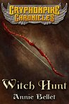 Witch Hunt (The Gryphonpike Chronicles, #1)