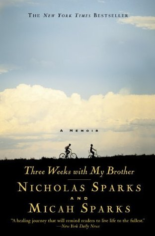 Three Weeks With My Brother by Nicholas Sparks