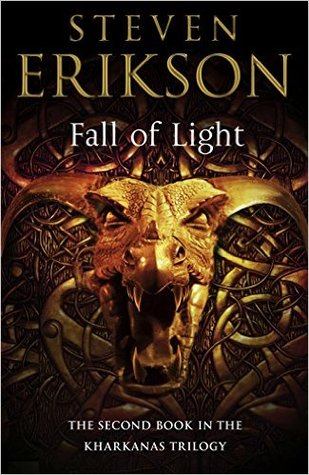 Fall of Light (The Kharkanas Trilogy, #2) - Steven Erikson
