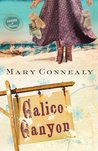 Calico Canyon (Lassoed in Texas, #2)