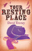 Your Resting Place (The Walkin' Trilogy, #3)