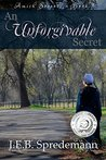 An Unforgivable Secret (Amish Secrets #1)