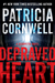 Depraved Heart: A Scarpetta Novel (Kay Scarpetta, #23)