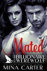 Mated to the Billionaire Werewolf (Kingwood Pack #3)