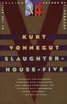 Slaughterhouse-Five by Kurt Vonnegut