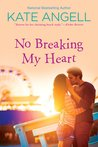 No Breaking My Heart (Barefoot William, #5)