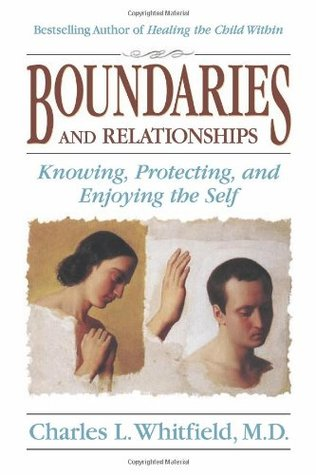 Boundaries and Relationships by Charles L. Whitfield