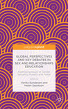 Global Perspectives and Key Debates in Sex and Relationships Education: Addressing Issues of Gender, Sexuality, Plurality and Power
