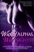 Wicked Alphas, Wild Nights (Wicked Alphas, Wild Nights #1)