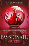 The Passionate Queen by Jovee Winters