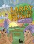 Larry Saves the Prairie: Th...